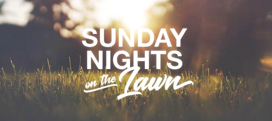 homepage | banner | sunday nights on the lawn 2017