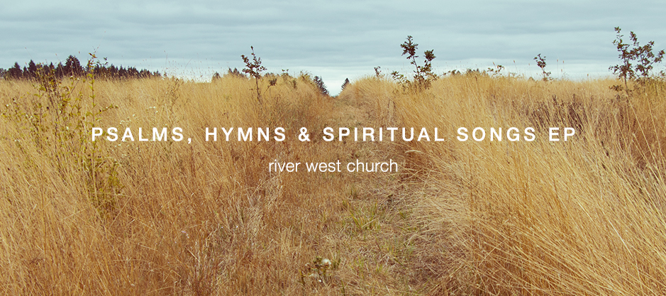 homepage | banner | psalms, hymns & spiritual songs