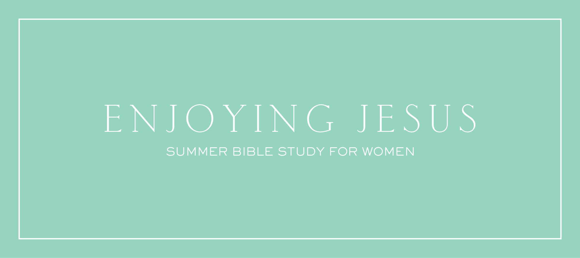 homepage | banner | enjoying Jesus